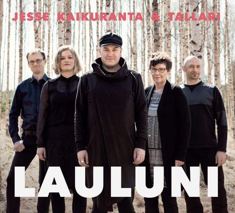 Tallarin uudella levyllä on solistina Jesse Kaikuranta ja basistina Arto Anttila.