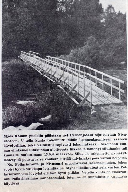 Vielä 1979 Perhonjokilaakso uutisoi puisesta sillasta Nivasaareen. Enää kulkuyhteyttä Kainun puolelta ei ole.
