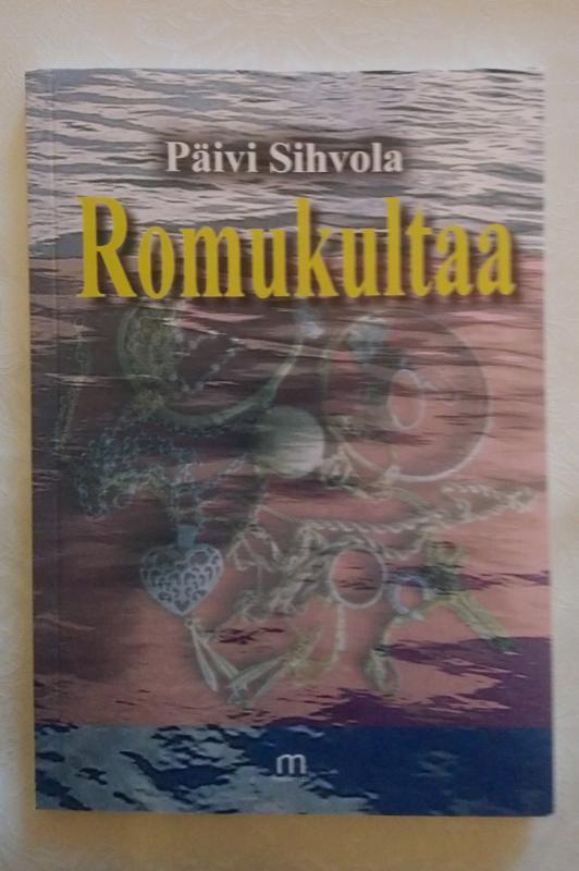 Romukultaa on Päivi Sihvolan yhdeksäs julkaisu.