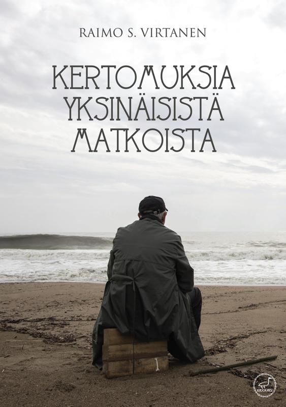 """""""Kertomuksia yksinäisistä matkoista """" on reisjärvisen Raimo S. Virtasen yhdeksäs runokokoelma."""